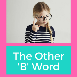the other b word